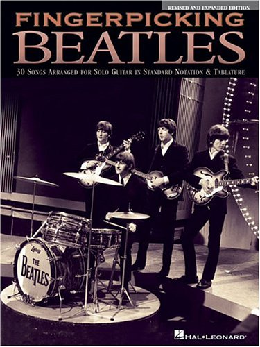 Fingerpicking Beatles and Expanded Edition: 30 Songs Arranged for Solo Guitar in Standard Notation and Tab (Finger Style Guitar)
