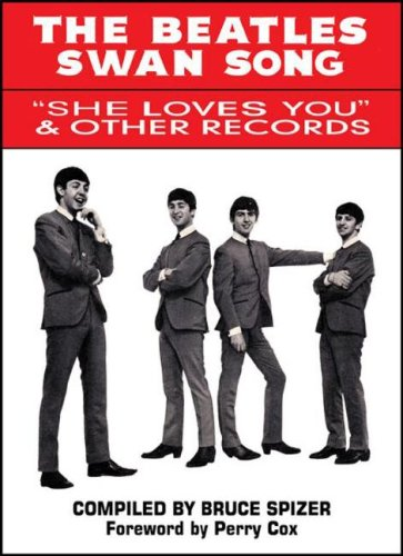 """The Beatles Swan Song: """"She Loves You"""" & Other Records"""