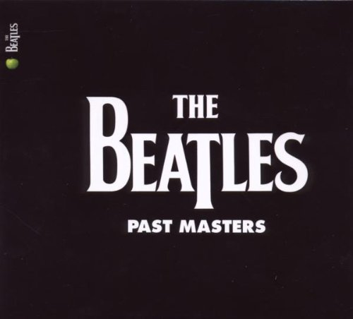 Past Masters – The Beatles